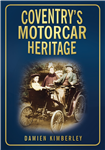 Coventry's Motorcar Heritage - New Book